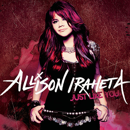 Just Like You von Allison Iraheta