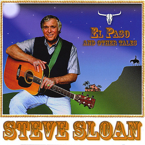 Steve Sloan El Paso and Other Tales by Steve Sloan