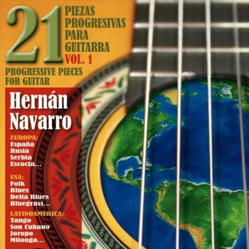 21 Piezas Progresivas para Guitarra, Vol. 1 de Hernán Navarro
