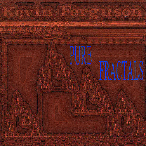 Pure Fractals de Kevin Ferguson