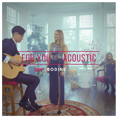 For You (Acoustic) von Bodine