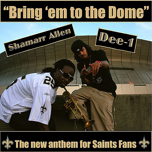 Bring em to the Dome by Shamarr Allen
