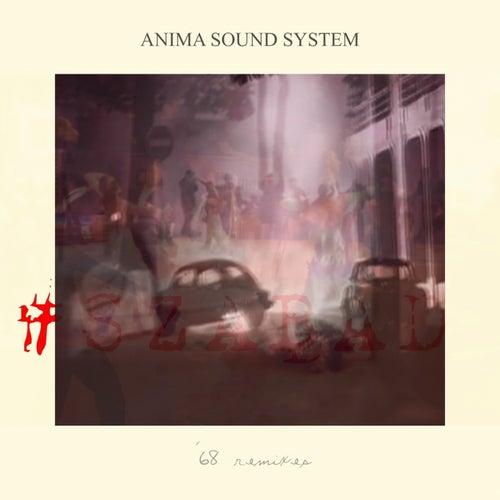 #Szabad ('68 Remixes) de Anima Sound System