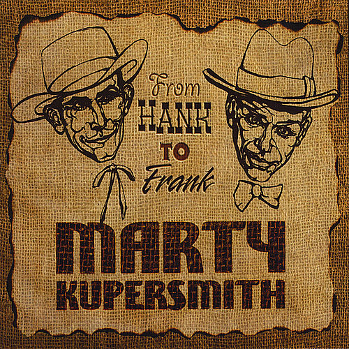 From Hank to Frank by Marty Kupersmith