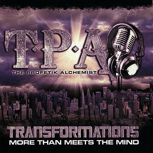Transformations More Than Meets The Mind by T.P.A.
