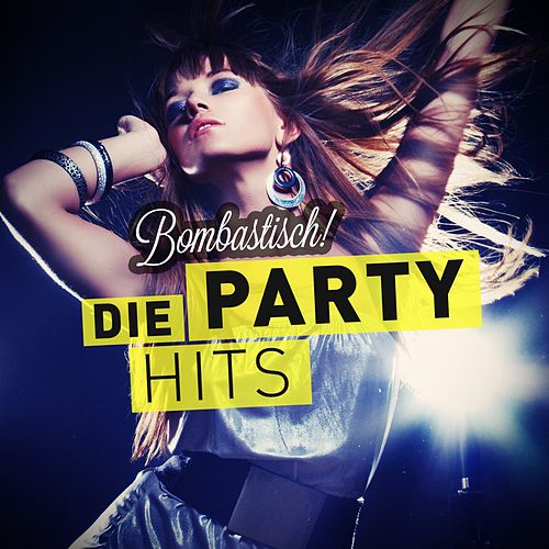 Bombastisch! - Die Party Hits fra Various Artists
