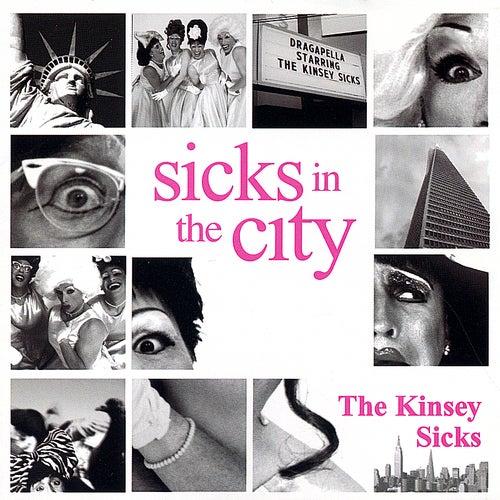 Sicks In The City de The Kinsey Sicks