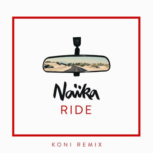 Ride (Koni Remix) di Naïka