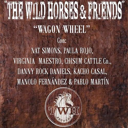 Wagon Wheel de Wild Horses