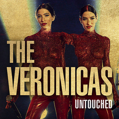 Untouched by The Veronicas