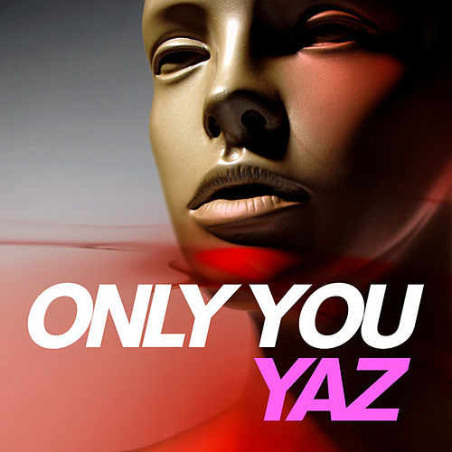 Only You by Yaz