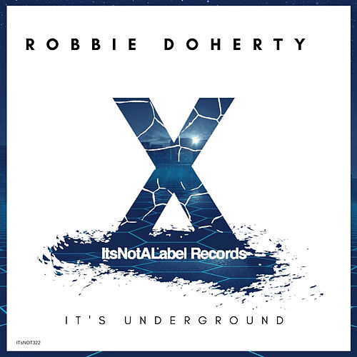It's Underground by Robbie Doherty