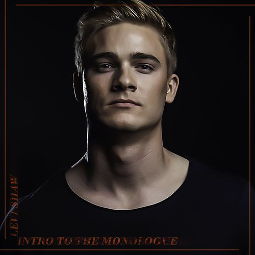 Intro to the Monologue di Levi Shaw