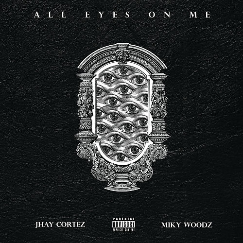 All Eyes On Me by Jhay Cortez