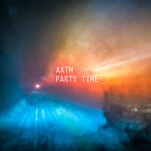 Party Time by aXtm