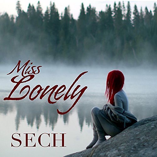 Miss Lonely by Sech
