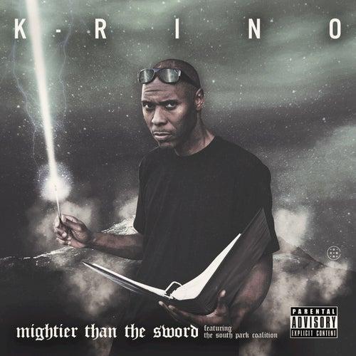 Mightier Than the Sword de K-Rino