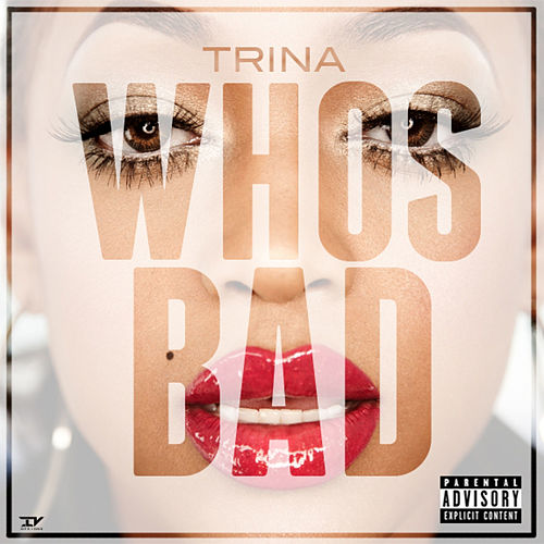 Who's Bad by Trina