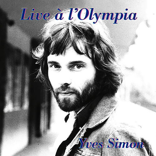 Live à l'Olympia by Yves Simon