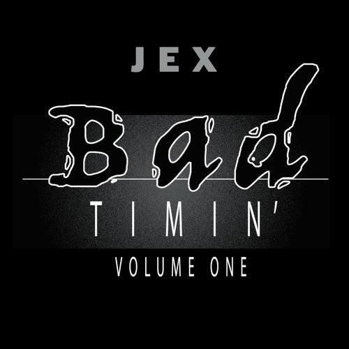 Bad Timin Vol. 1 von Jex