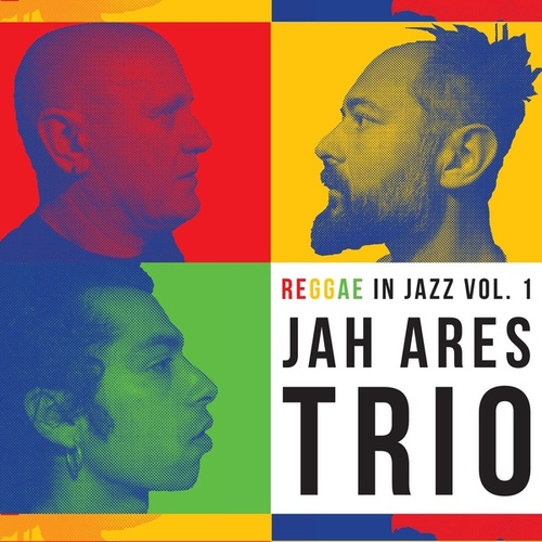Reggae In Jazz Vol.1 by Jah Ares Trio