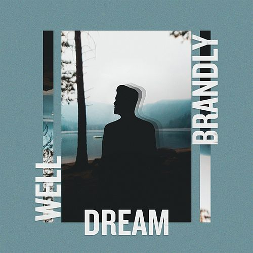 Dream de Well Brandly