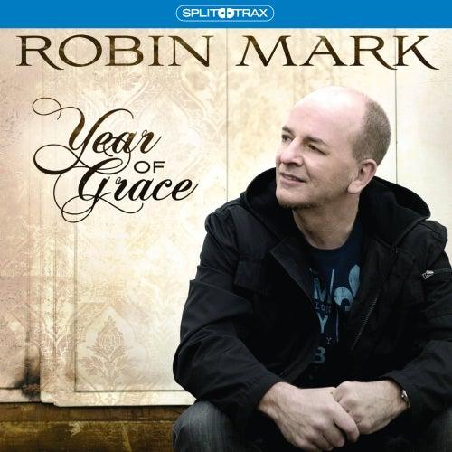 Year of Grace (Split Trax) by Robin Mark