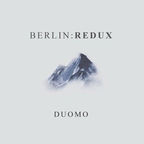 Berlin:Redux by Duomo