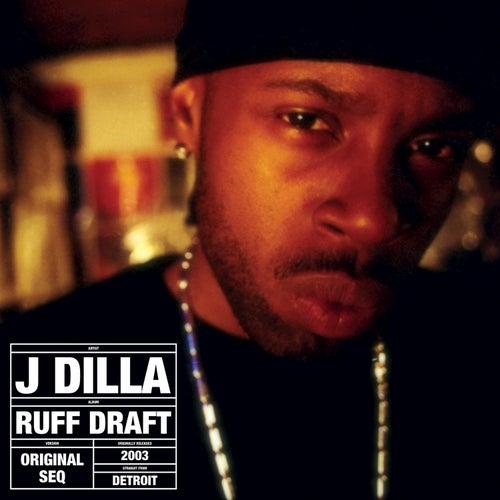 Ruff Draft von J Dilla