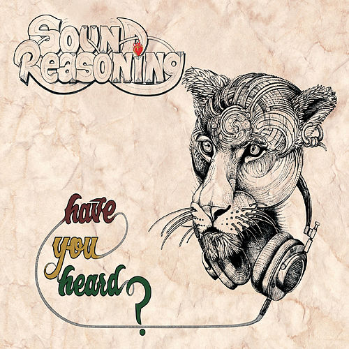 Have You Heard? by Sound Reasoning