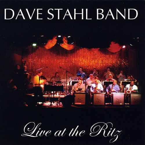 Live at the Ritz by Dave Stahl Band