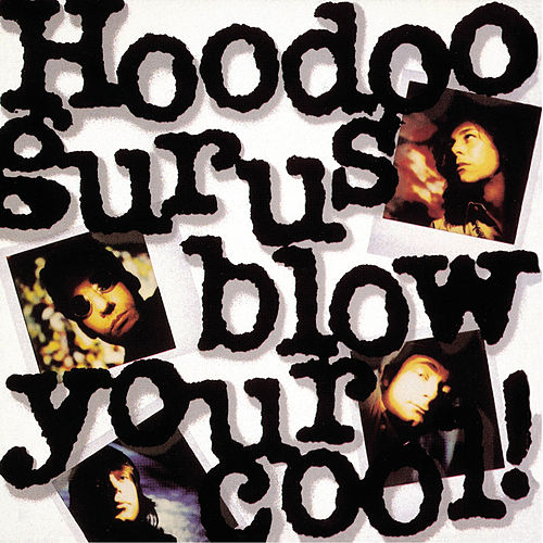 Blow Your Cool de Hoodoo Gurus