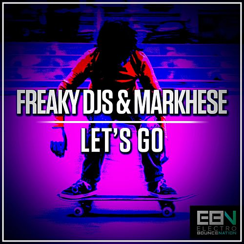 Let's Go by Freaky DJ's