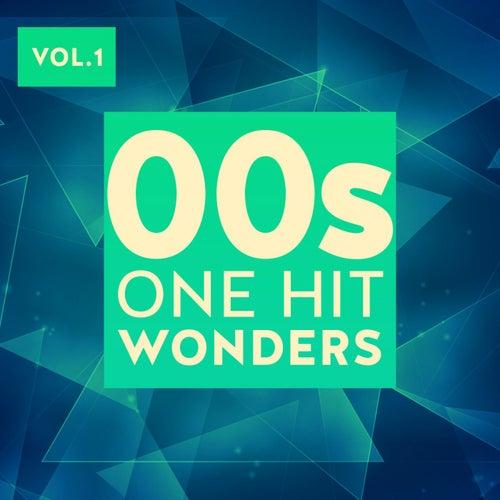 00s One Hit Wonders, Vol. 1 by Various Artists