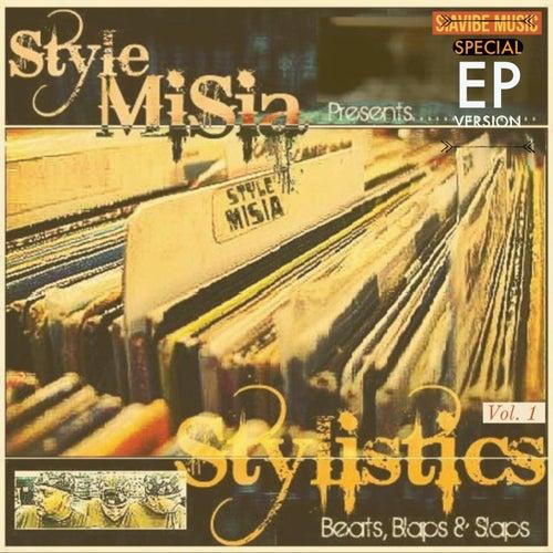 Stylistics - Beats, Blaps & Slaps: Vol. 1 (Special EP) by Style MiSia