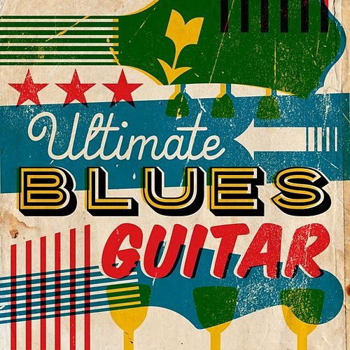 Ultimate Blues Guitar von Various Artists