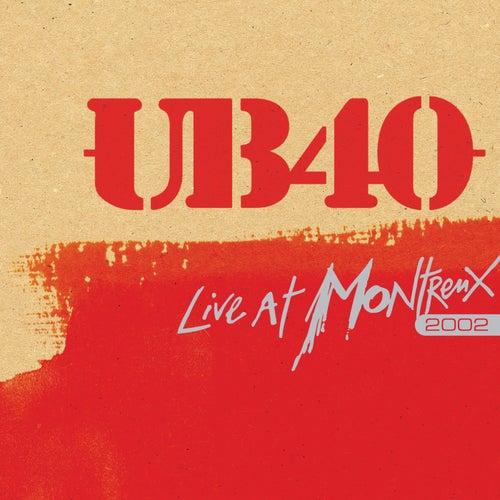 Live at Montreux 2002 von UB40