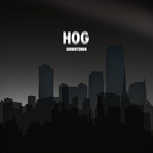 Downtown de The Hog