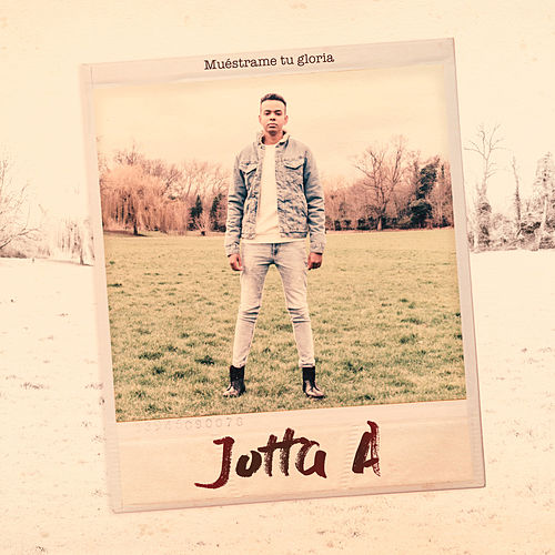 Muéstrame Tu Gloria de Jotta A
