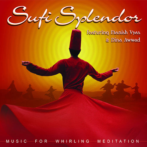 Sufi Splendor by Manish Vyas