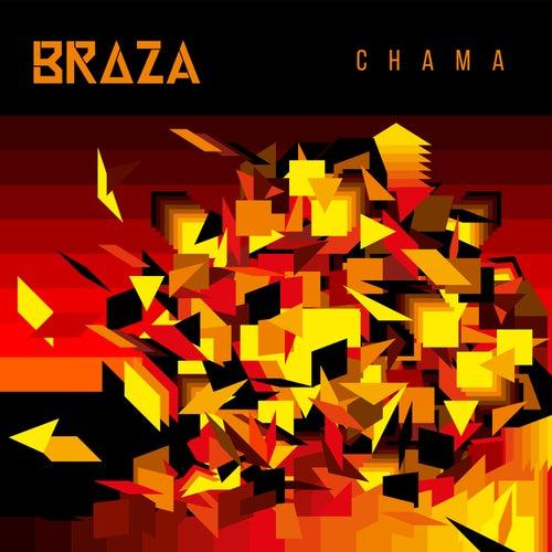Chama by Braza