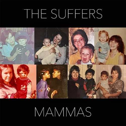 Mammas by The Suffers