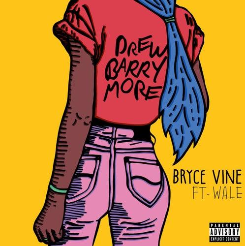 Drew Barrymore (feat. Wale) by Bryce Vine