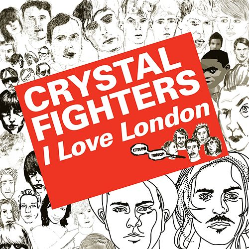 Kitsuné: I Love London - EP by Crystal Fighters