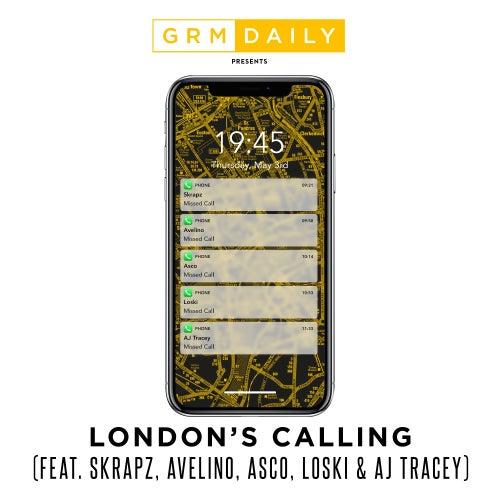 London's Calling (feat. Skrapz, Avelino, Asco, Loski & AJ Tracey) de GRM Daily