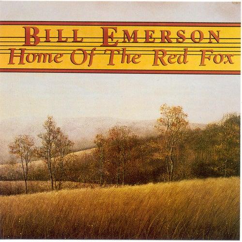 Home Of The Red Fox de Bill Emerson