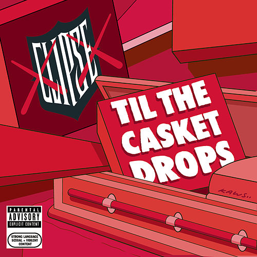 Til The Casket Drops de Clipse