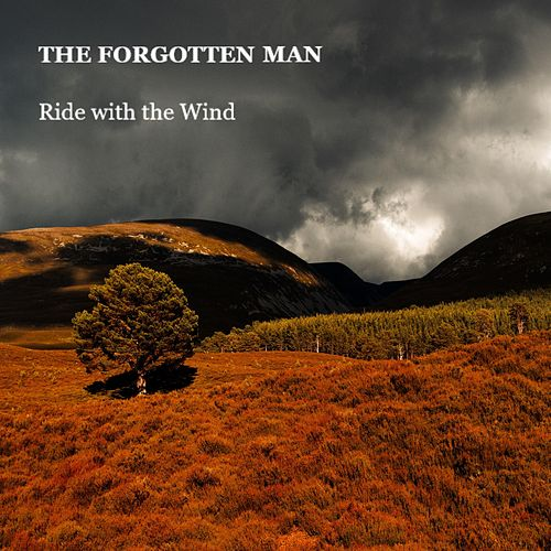 Ride With the Wind by The Forgotten Man