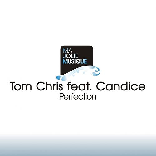 Perfection de Tom Chris