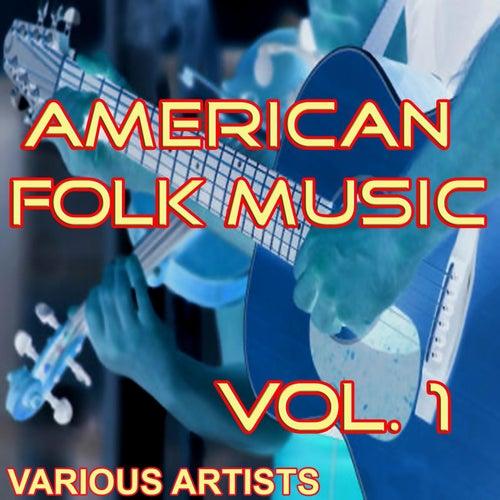 American Folk Music, Vol. 1 by Various Artists